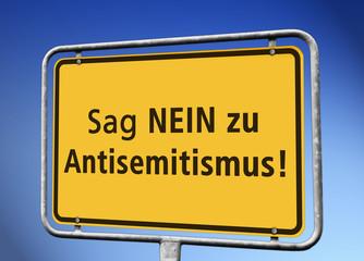 """Ortstafel """"Sag NEIN zu Antisemitismus!"""""""