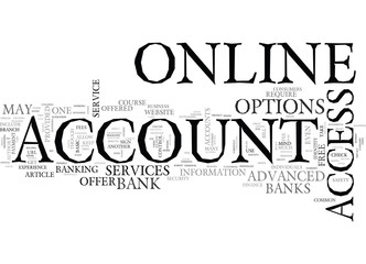 A GUIDE TO ONLINE BANK ACCOUNT ACCESS TEXT WORD CLOUD CONCEPT