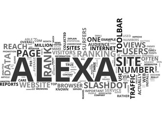 ALEXA TRAFFIC RANK WHAT IT IS AND WHY YOU SHOULD CARE OR NOT TEXT WORD CLOUD CONCEPT