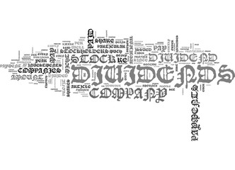 WHAT DIVIDENDS ARE AND WHEN THEY RE ISSUED TEXT WORD CLOUD CONCEPT