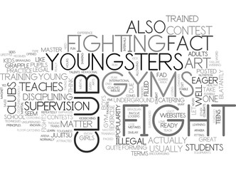 WHAT YOU NEED TO KNOW ABOUT FIGHT CLUB GYMS FOR KIDS TEXT WORD CLOUD CONCEPT