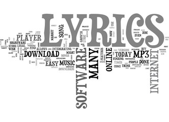 WHERE DO YOU FIND LYRICS ONLINE TEXT WORD CLOUD CONCEPT