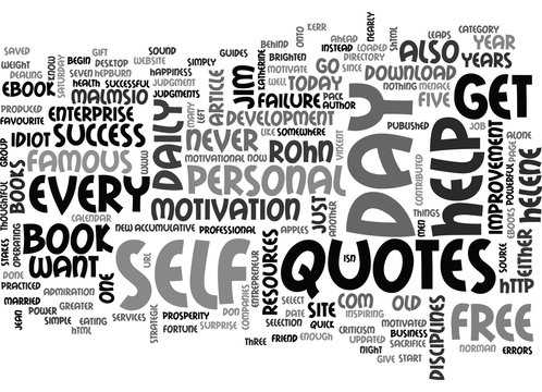 WHERE DO YOU GET YOUR DAILY SUCCESS QUOTES TEXT WORD CLOUD CONCEPT