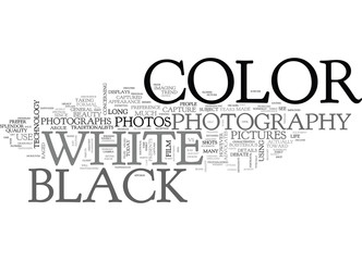 WHICH SHOT COLOR OR BLACK AND WHITE TEXT WORD CLOUD CONCEPT