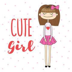 Pretty cartoon girl and handwriting inscription. Vector illustration is suitable for greeting cards and prints on t-shirts.