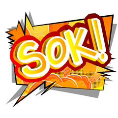 Sok! - Vector illustrated comic book style expression.