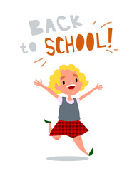 Welcome back to school. The schoolgirl is happy. Little girl is running and laughs. Cute school kid. Isolated vector illustration with text on white