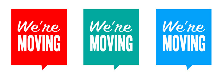 Image result for we're moving sign