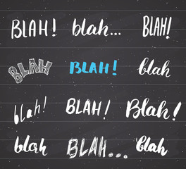 Blah, blah words hand written set vector illustration on chalkboard background.