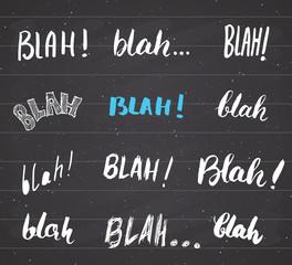 Blah, blah words hand written set vector illustration on chalkboard background.