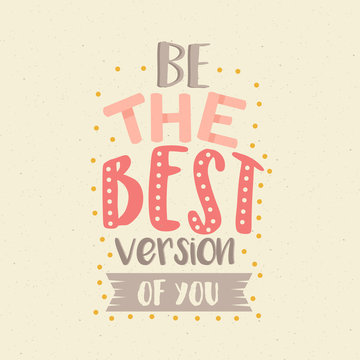 be the best version of you fun color quotes motivation poster