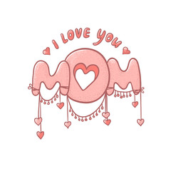 Pink vector illustration with hearts isolated on white background. Cute the inscription of a declaration of love to mommy. Postcard or banner to celebrate mother's day.
