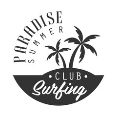 Paradise summer, surfing club logo template, black and white vector Illustration