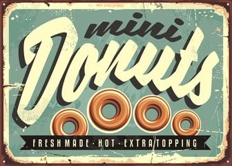 Mini donuts, fresh and hot, retro tin sign concept