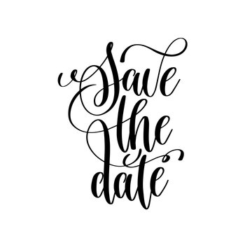 save the date black and white handwritten lettering