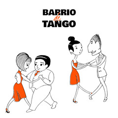 Hand drawn vector illustration of two dancing couples with Spanish text Barrio de tango, meaning Tango district