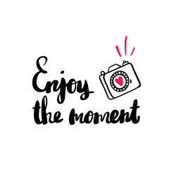Poster with phrase camera and decor elements typography card color image enjoy every
