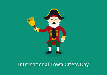 International Town Criers Day vector. Cartoon character Crier. Important day