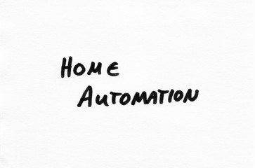 Home Automation in black handwriting, felt pen on white paper