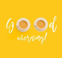 Good morning with cups of coffee