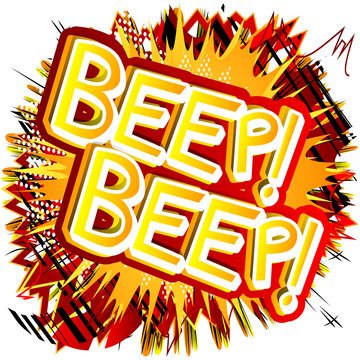 Beep! Beep! - Vector illustrated comic book style expression.