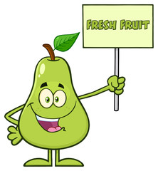 Green Pear Fruit With Leaf Cartoon Mascot Character Holding A Sign With Text Fresh Fruit. Illustration Isolated On White Background