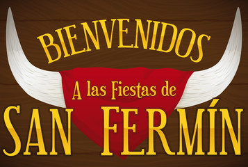 Horns and Handkerchief with Greeting Message for San Fermin, Vector Illustration