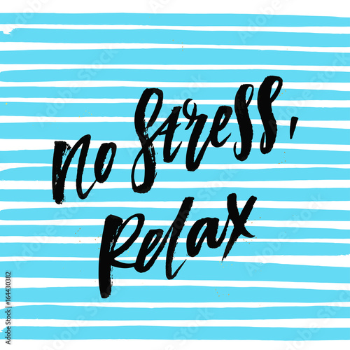 creative graphic template brush fonts inspirational quotes no stress