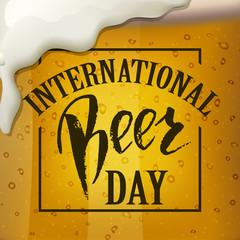 A glass of beer.  International beer Day lettering.  Vector illustration EPS10.