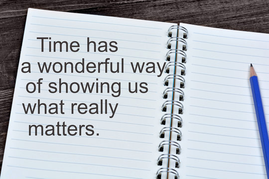 Time has a wonderful way of showing us what really matters on notebook