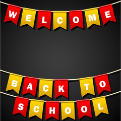 Festive flags with inscription. Welcome back to school. Decoration of holiday carnival party. Isolated objects. Vector illustrations.