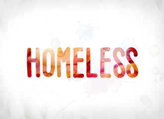 Homeless Concept Painted Watercolor Word Art
