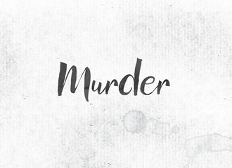 Murder Concept Painted Ink Word and Theme