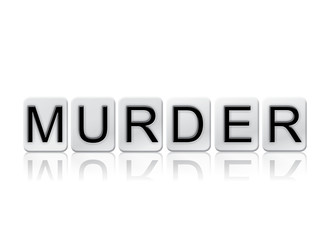 Murder Concept Tiled Word Isolated on White