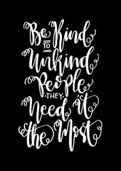 Hand Lettering Be Kind on Black Background. Buddha Quote. Modern Calligraphy. Handwritten Inspirational motivational quote.