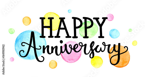 happy anniversary hand lettering icon with watercolour dots
