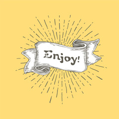 "Enjoy. Vintage ribbon banner with text ""Enjoy"" and rays. Retro hand drawn design on yellow background. Vector Illustration"