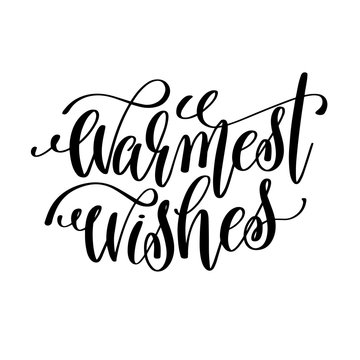warmest wishes hand lettering inscription to winter holiday