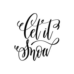 let is snow hand lettering inscription to winter holiday
