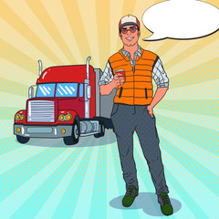 Pop Art Happy Trucker Standing in front of a Truck. Professional Driver. Vector illustration