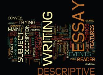 THE KEY OF SUCCESSFUL DESCRIPTIVE ESSAY Text Background Word Cloud Concept