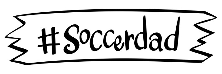 Word on banner for soccerdad