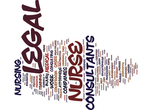 LEGAL NURSE CONSULTANT Text Background Word Cloud Concept