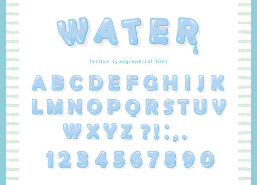 Water font design. Transparent glossy ABC letters and numbers. Vector