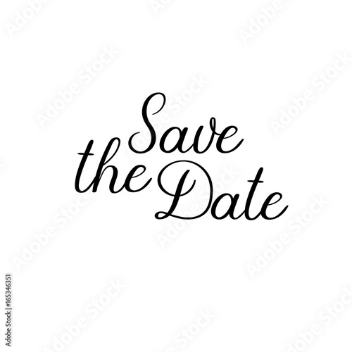 Save the date handwritten text Calligraphy inscription for greeting