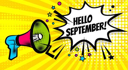 Fotobehang Pop Art Pop art advertising hello autumn september message megaphone, bullhorn. Comics book text balloon. Bubble speech phrase. Cartoon font label expression. Sounds vector halftone illustration.
