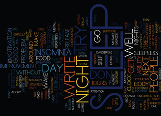 ARE YOU TIRED OF INSOMNIA Text Background Word Cloud Concept