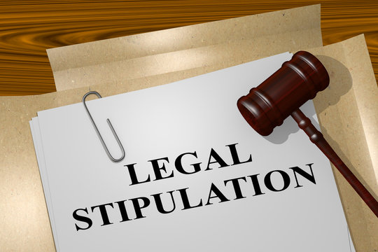 Legal Stipulation concept