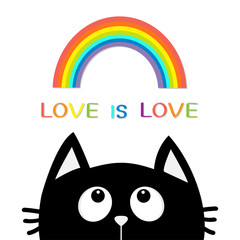 Love is love. Black cat looking up to rainbow. Cute cartoon character. Valentines Day. Kawaii animal. Love Greeting card. LGBT sign symbol. Flat design. White background. Isolated.