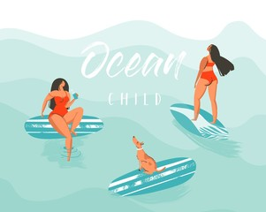 Hand drawn vector abstract summer time fun illustration poster with surfer girls in red bikini with dog on blue ocean waves and modern calligraphy quote Ocean Child